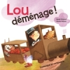 Lou déménage! (French)