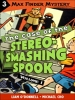 Max Finder  #1.3: The Case of the Stereo-Smashing Spook