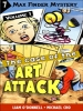 Max Finder  #1.7: The Case of the Art Attack