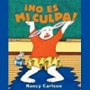 No es mi culpa! (Spanish)