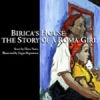 Birica's House: The Story of a Roma Girl (Russian/English)