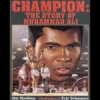 Champion: The Story of Muhammad Ali