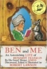Ben and Me: An Astonishing Life of Benjamin Franklin and his Good Mouse Amos