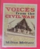 Voices from the Civil War: A Documentary History of the Great American Conflict