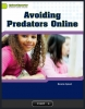 Avoiding Predators Online