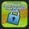 Teens Protecting Their Privacy Online