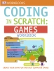 Coding in Scratch: Games Workbook