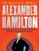 Alexander Hamilton: The Making of America