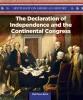 The Declaration of Independence and the Continental Congress