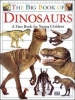 The Big Book of Dinosaurs: A First Book for Young Children