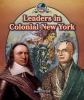 Leaders in Colonial New York