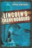 Lincoln's Grave Robbers
