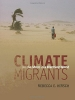 Climate Migrants: On the Move in a Warming World