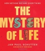 How Nothing Became Everything: The Mystery of Life