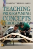 Teaching Programming Concepts through Play