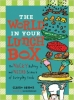 The World in Your Lunch Box, The Wacky History and Weird Science of Everyday Foods