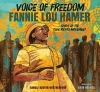 Voice of Freedom Fannie Lou Hamer: Spirit of the Civil Rights Movement