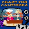 Crazy For California