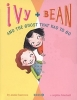 Ivy and Bean #2: The Ghost That Had To Go
