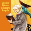 Monsieur Alphonse et le secret d'Agathe (French)