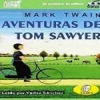 Aventuras de Tom Sawyer (Spanish Audio Book)