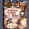 Spoon for Every Bite, A (Spanish/English)
